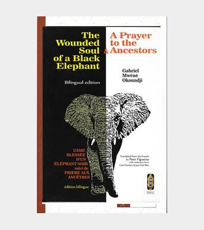 The-wounded-Black-Elephant-A-Prayer-to-the-Ancestor-Gabriel-Mwene-Okoundji