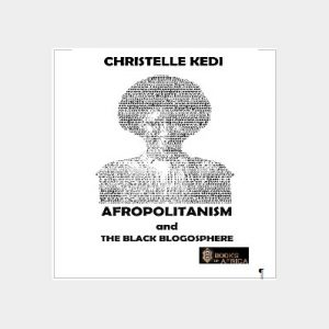 Afropolitanism and The Black Blogosphere (eBook version)