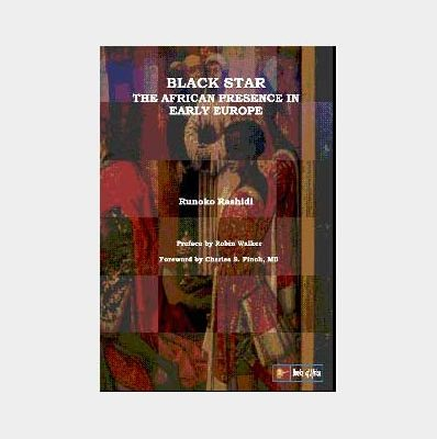 Black-star-The-African-Presence-early-in-Europe-by-Runoko-Rashidi