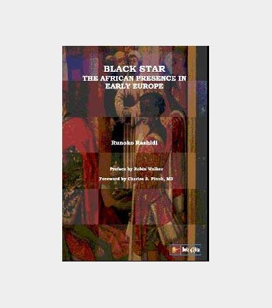 Black-star-The-African-Presence-early-in-Europe-by-Runoko-Rashidi