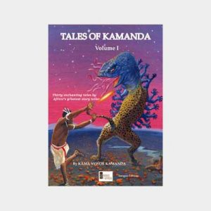 Tales of Kamanda Vol. 1 by Kama Sywor Kamanda